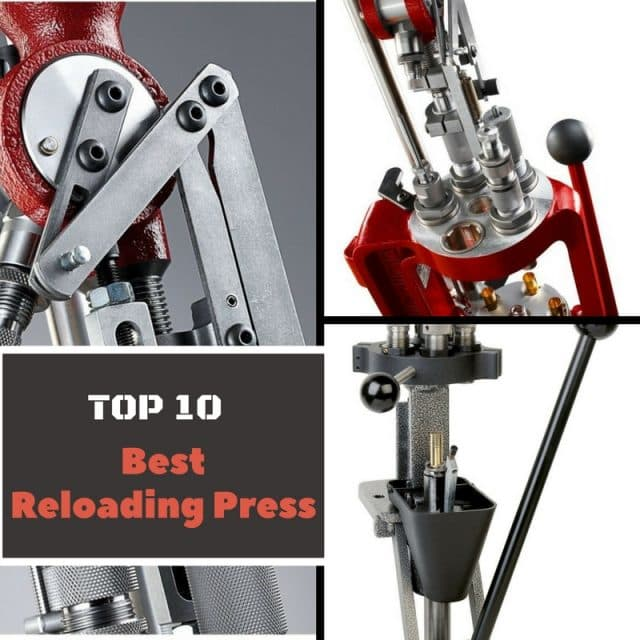 Best Reloading Press